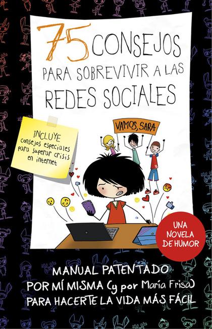 75 CONSEJOS PARA SOBREVIR A LAS REDES SOCIALES (SERIE 75 CONSEJOS 8).