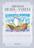 DÉCIMAS DE IDA Y VUELTA.