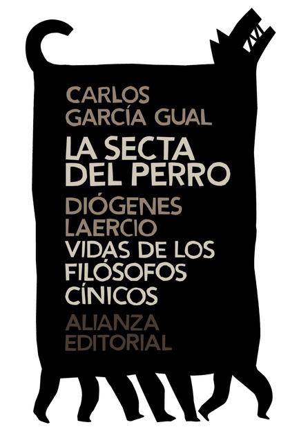 LA SECTA DEL PERRO  VIDAS DE LOS FILÓSOFOS CÍNICOS