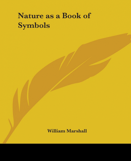 NATURE AS A BOOK OF SYMBOLS