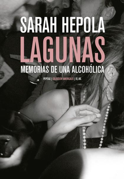 LAGUNAS                                                                         MEMORIAS DE UNA