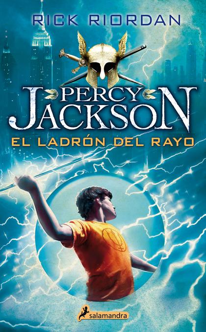 EL LADRÓN DEL RAYO : PERCY JACKSON Y LOS DIOSES DEL OLIMPO I