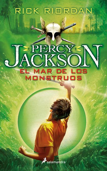 EL MAR DE LOS MONSTRUOS : PERCY JACKSON Y LOS DIOSES DEL OLIMPO II