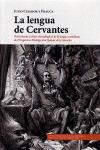 LA LENGUA DE CERVANTES. DICCIONARIO (CRÍTICO-ETIMOLÓGICO) DE LA LENGUA CASTELLANA DE EL INGENIO