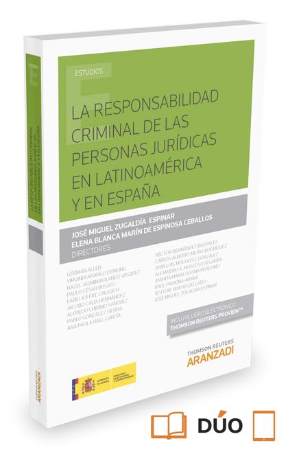 LA RESPONSABILIDAD CRIMINAL DE LAS PERSONAS JURÍDICAS EN LATINOAMÉRICA Y EN ESPA.