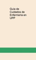 GUÍA DE CUIDADOS DE ENFERMERÍA EN UPP.