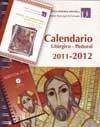 CALENDARIO LITÚRGICO PASTORAL 2011-2012