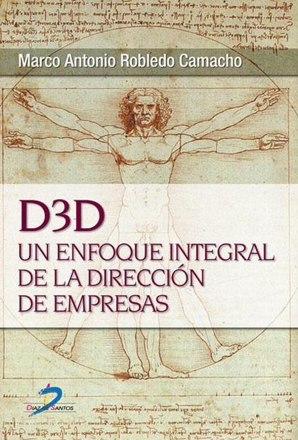 D3D : UN ENFOQUE INTEGRAL DE LA DIRECCIÓN DE EMPRESAS