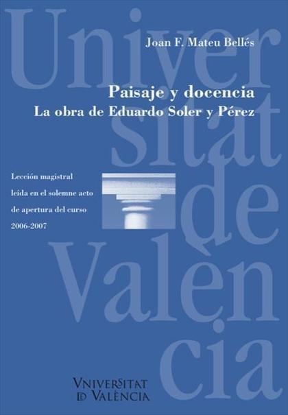 PAISAJE Y DOCENCIA : LA OBRA DE EDUARDO SOLER Y PÉREZ