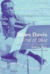 MILES DAVIS Y KIND OF BLUE : LA CREACIÓN DE UNA OBRA MAESTRA