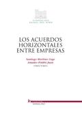 LOS ACUERDOS HORIZONTALES ENTRE EMPRESAS