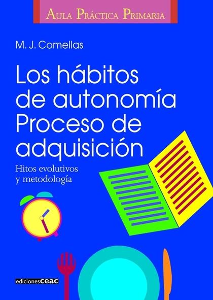LOS HABITOS DE AUTONOMIA PROCESO DE ADQUISICION