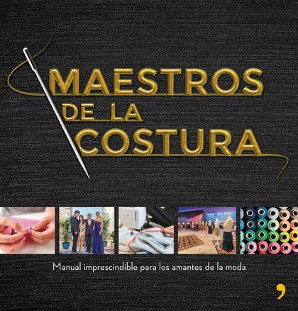 MAESTROS DE LA COSTURA.