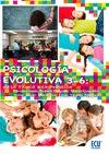 PSICOLOGÍA EVOLUTIVA 3-6 : DE LA TEORÍA A LA PRÁCTICA