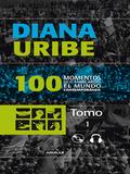 100 momentos que marcaron el mundo contemporáneo (Tomo 1) (Edición multimedia)