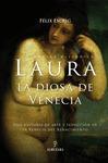 LAURA, LA DIOSA DE VENECIA: UNA HISTORIA DE ARTE Y SEDUCCIÓN EN LA VENECIA DEL RENACIMIENTO