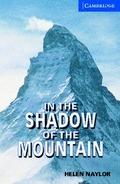 EDICIÓN ANTIGUA. IN THE SHADOW OF THE MOUNTAIN +CD LEVEL 5