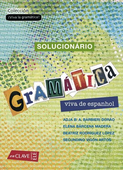 GRAMÁTICA VIVA DE ESPANHOL : SOLUCIONARIO