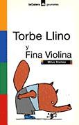 TORBE LLINO Y FINA VIOLINA