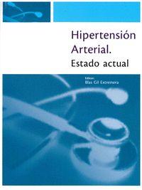HIPERTENSIÓN ARTERIAL. ESTADO ACTUAL