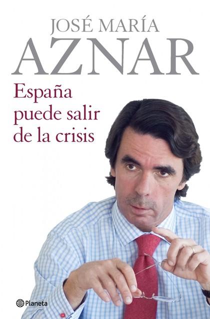 ESPAÑA PUEDE SALIR DE LA CRISIS.