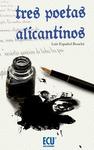 TRES POETAS ALICANTINOS