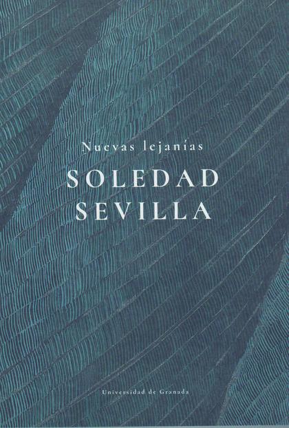 NUEVAS LEJANÍAS: SOLEDAD SEVILLA