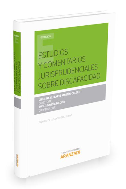 ESTUDIOS Y COMENTARIOS JURISPRUDENCIALES SOBRE DISCAPACIDAD.