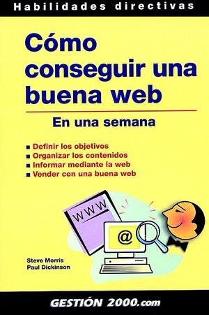 COMO CONSEGUIR UNA BUENA WEB (EN UNA SEMANA)