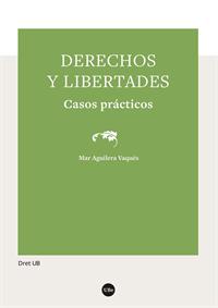 DERECHOS Y LIBERTADES                                                           CASOS PRÁCTICOS