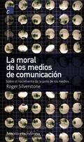 MORAL DE MEDIOS DE COMUNICACION, LA