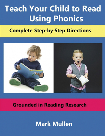 TEACH YOUR CHILD TO READ USING PHONICS.