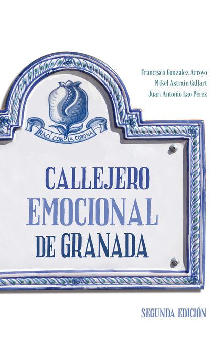 CALLEJERO EMOCIONAL DE GRANADA.