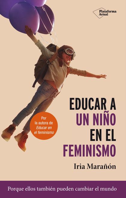 EDUCAR A UN NIÑO EN EL FEMINISMO.