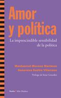AMOR Y POLÍTICA. LA IMPRESCINDIBLE SENSIBILIDAD DE LA POLÍTICA