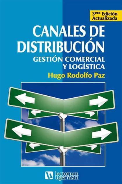 Canales de distribución. Gestión comercial y logística