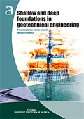 SHALLOW AND DEEP FOUNDATIONS IN GEOTECHNICAL ENGINEERING.