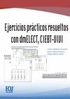 EJERCICIOS PRÁCTICOS RESUELTOS CON DMELECT, CIEBT-VIVI