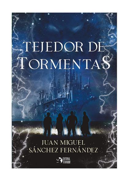 TEJEDOR DE TORMENTAS.