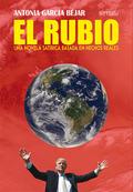 EL RUBIO. UNA NOVELA SATÍRICA BASADA EN HECHOS REALES