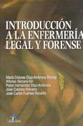 INTRODUCCIÓN A LA ENFERMERÍA LEGAL Y FORENSE.