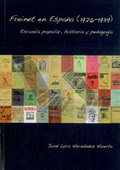 FREINET EN ESPAÑA (1926-1939). ESCUELA POPULAR, HISTORIA, PEDAGOGÍA