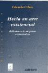HACIA UN ARTE EXISTENCIAL: REFLEXIONES DE UN PINTOR EXPRESIONISTA
