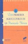 LOS PRIMEROS AGRICULTORES DE LA PENINSULA IBERICA
