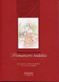 MANUAL DE ENCUESTA DEL ROMANCERO ANDALUZ: CATÁLOGO-ÍNDICE