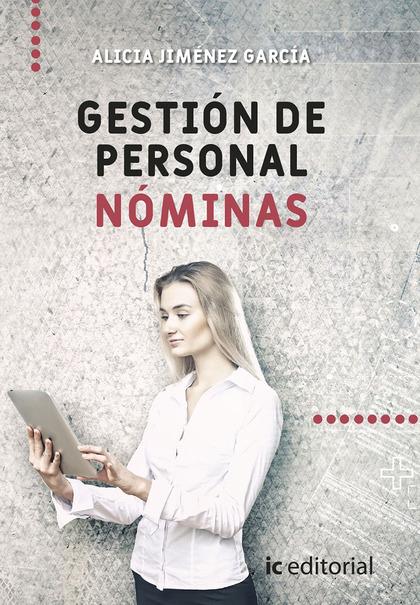 GESTIÓN DE PERSONAL. NÓMINAS