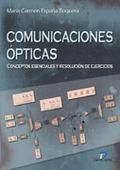 COMUNICACIONES ÓPTICAS: CONCEPTOS ESENCIALES Y RESOLUCIÓN DE EJERCICIO