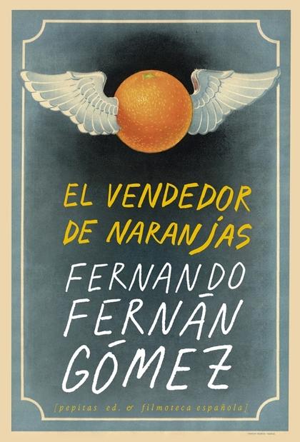 EL VENDEDOR DE NARANJAS.