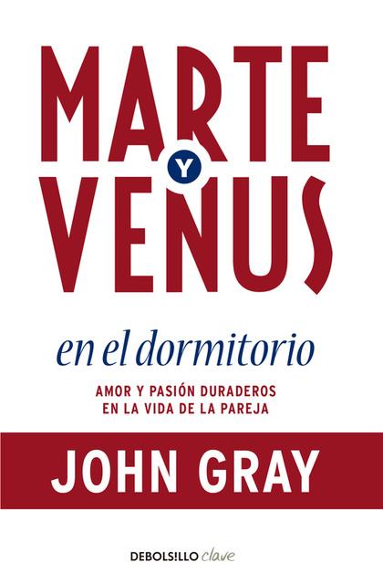 MARTE Y VENUS EN EL DORMITORIO.