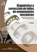 DIAGNÓSTICO Y CORRECCIÓN DE FALLOS DE COMPONENTES MECÁNICOS.